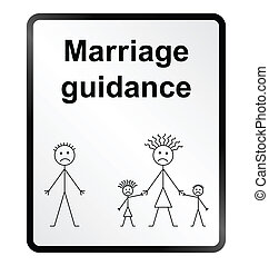 Marriage Guidance Information Sign - Monochrome marriage...