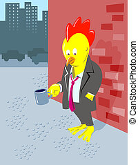Unemployed chicken with a cup in the city