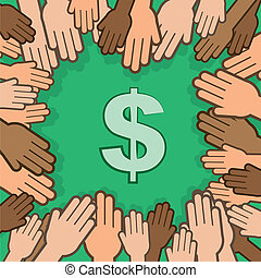 Hands Many Surrounding Dollar - Many hands surrounding and...