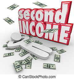 Second Income Money Falling Side Job Work Earn More Cash -...