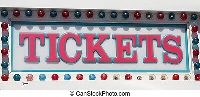 Tickets Sign - Tickets sign at the amusement park