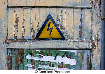at risk of one\'s life - warning sign: danger, risk of...