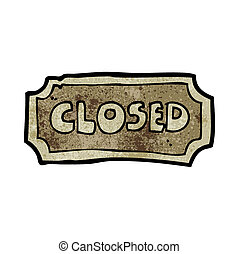 cartoon closed sign