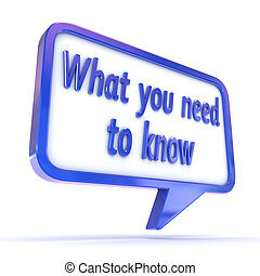 Speech Bubble What you need to know - A Colourful 3d...