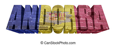 Andorra Word - National Flag of Andorra on the word of a...