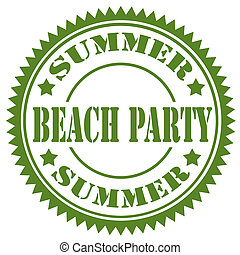 Beach Party-stamp - Rubber stamp with text Beach...
