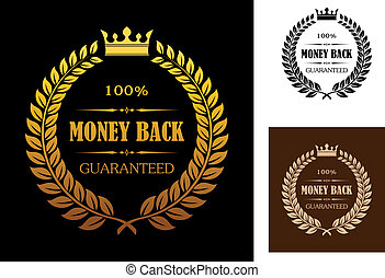 Golden Money back guarantee labels - Laurel wreath enclosing...