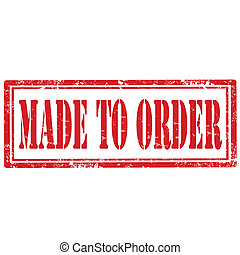 Made To Order-stamp - Grunge rubber stamp with text Made To...