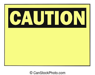 Caution Warning Sign - OSHA caution warning sign with copy...