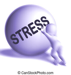 Stress Uphill Sphere Shows Tension And Pressure - Stress...