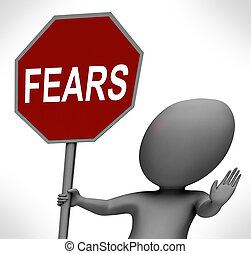 Fears Red Stop Sign Shows Stopping Afraid Scared Nervous -...