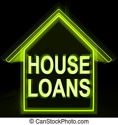 House Loans Homes Means Mortgage On Property - House Loans...
