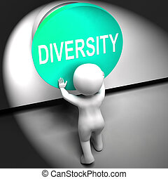 Diversity Pressed Means Variety Difference Or Multi-Cultural