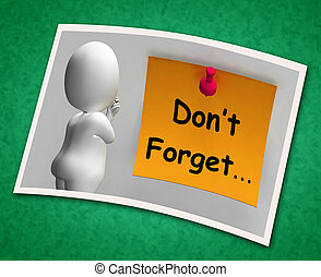 Don't Forget Photo Means Important Remember Forgetting -...