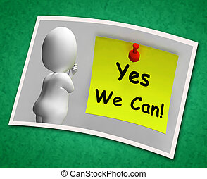 Yes We Can Photo Means Don't Give Up