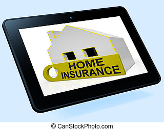 Home Insurance House Tablet Shows Premiums And Claiming -...