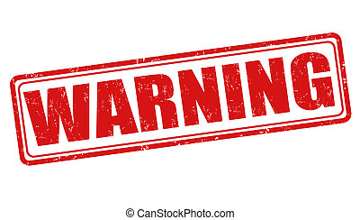 Warning stamp - Warning grunge rubber stamp on white, vector...