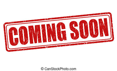 Coming soon stamp - Coming soon grunge rubber stamp on...