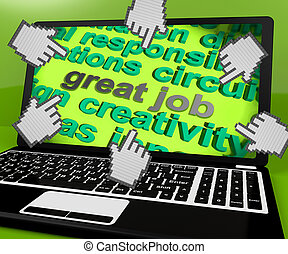 Great Job Laptop Screen Shows Awesome Work And Positive...