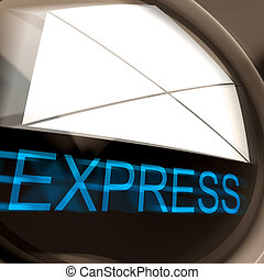 Express Mail Means Fast And Priority Post - Express Mail...