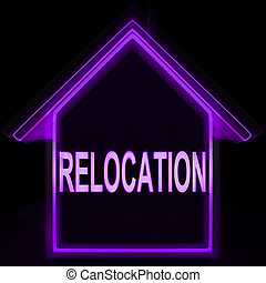 Relocation Home Means New Residency Or Address - Relocation...