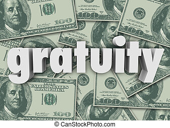 Gratuity Word Money Cash Background Paying Bill Extra Tips...