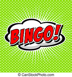 Bingo! Comic Speech Bubble. - Comic Speech Bubble, Cartoon....