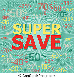 Super Save. - Vector illustrator EPS 10