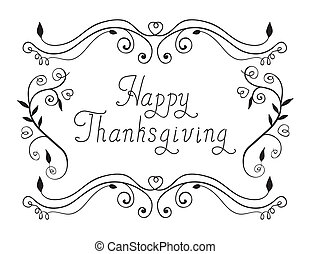 Happy Thanksgiving Calligraphic inscription and frame hand...