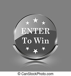 Enter to win icon. Shiny glossy internet button on grey...