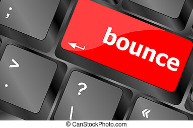 bounce button on computer pc keyboard key