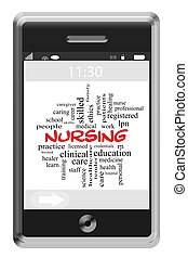 Nursing Word Cloud Concept on a Touchscreen Phone with great...