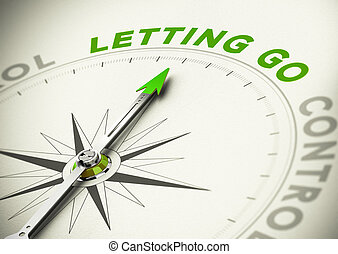 Letting Go - Compass, needle pointing the word letting go,...