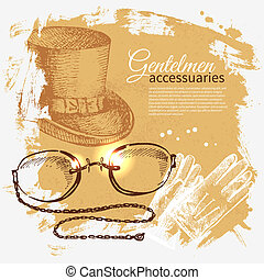 Sketch gentlemen accessory vintage - Hand drawn men...