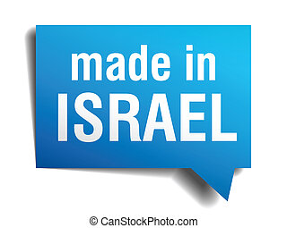 made in Israel blue 3d realistic speech bubble isolated on...