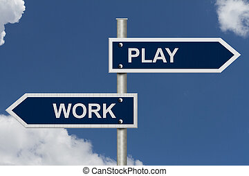 Work versus Play - Blue street signs with blue sky with...