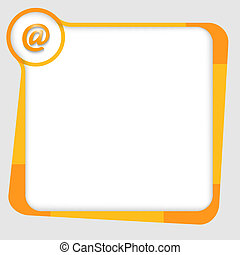 orange and yellow box for text with email icon