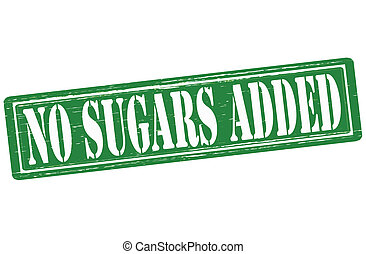 No sugars added - Stamp with text no sugars added inside,...