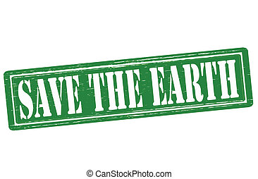 Save the Earth - Stamp with text save the Earth inside,...