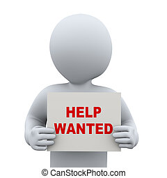 3d man holding help wanted banner sign - 3d illustration of...