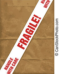 Fragile With Care - A fragile with care stiucky tape banner...