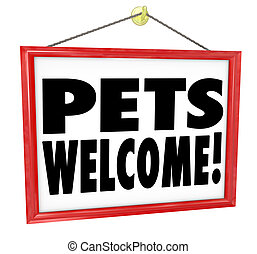 Pets Welcome Allowed Permitted Store Business Building Sign...