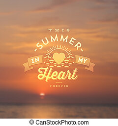Type design - summers greeting sign on a sea sunset...
