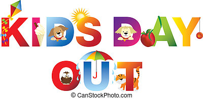 kids day out word in childrens alphabet typeface