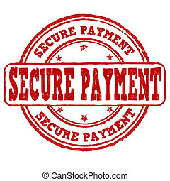 Secure payment stamp - Secure payment grunge rubber stamp on...