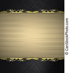 Black background with gold nameplate with gold trim. Design...