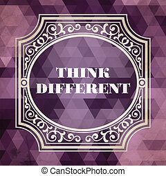 Think Different Concept Vintage design Purple Background...