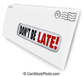 Don't Be Late Overdue Bill Warning Fee Penalty Envelope -...