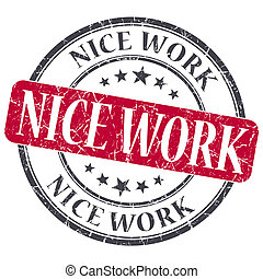 Nice work red grunge textured vintage isolated stamp