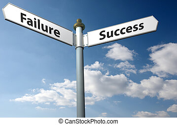 failure or success - Sign with decision of failure or...